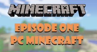 Let's Play Minecraft PC – Ep 1 – potpotsie