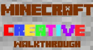 Minecraft Creative World Walkthrough