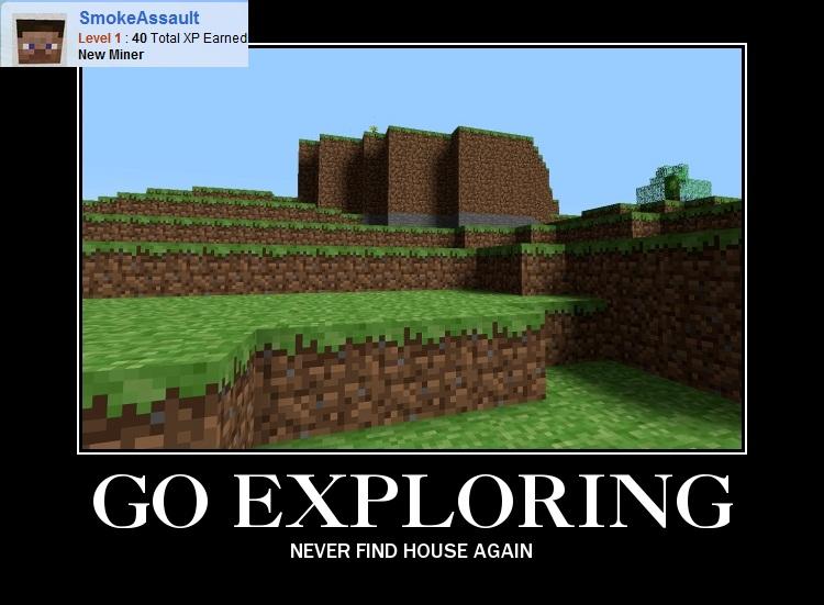 minecraft-meme-go-exploring-never-find-house-again