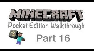 Minecraft Pocket Edition Walkthrough Part 16- Kill Then Explore